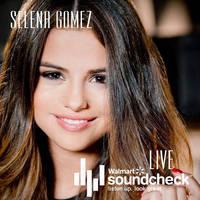 +CD Selena Gomez-Walmart Soundcheck Concert (LIVE) by JustInLoveTrue