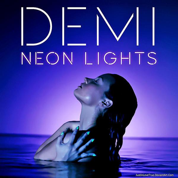 +Neon Lights - Demi Lovato (Single) by JustInLoveTrue
