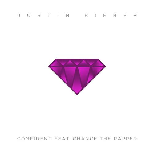 +Justin Bieber -Confident (Feat.Chance The Rapper) by JustInLoveTrue