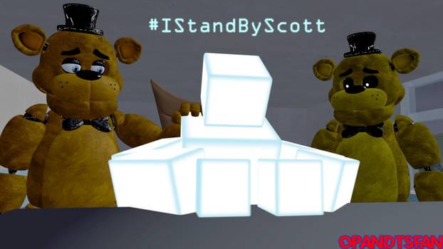 [SFM FNAF] #IStandByScott