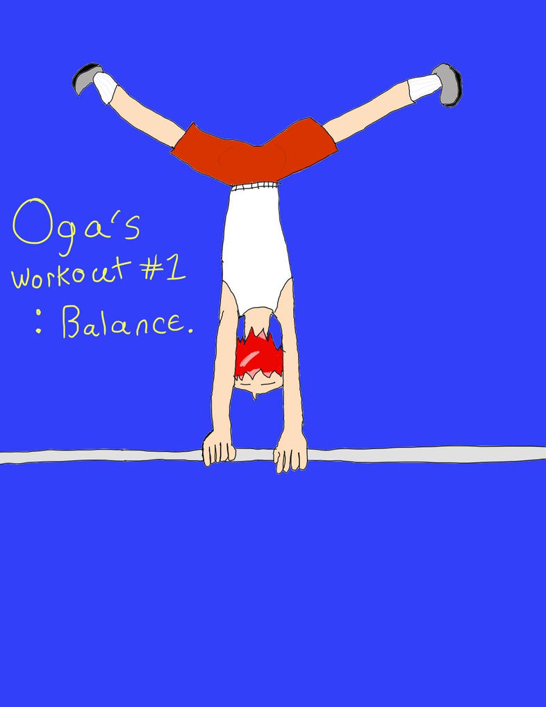 Oga's Workout #1 Balance  by grantjoey45