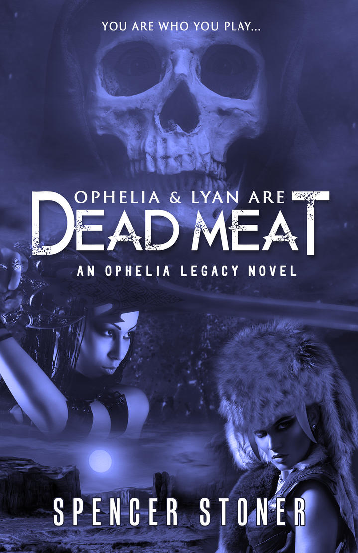 Ophelia and Lyan are Dead Meat by sjcloudxiii