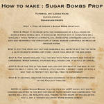 Sugar Bombs Prop Tutorial by Sammukai