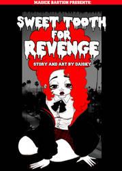 Sweet Tooth For Revenge