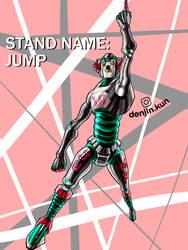 STAND NAME: [ J U M P ]
