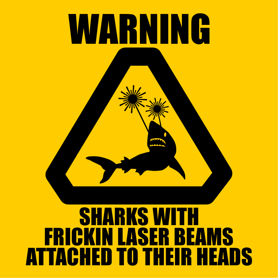 warning__sharks_with_lasers_by_aliensqui
