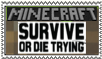 survive or die trying- minecraft stamp by moonpiefsn