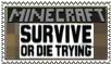 survive or die trying- minecraft stamp by moonpiefsn
