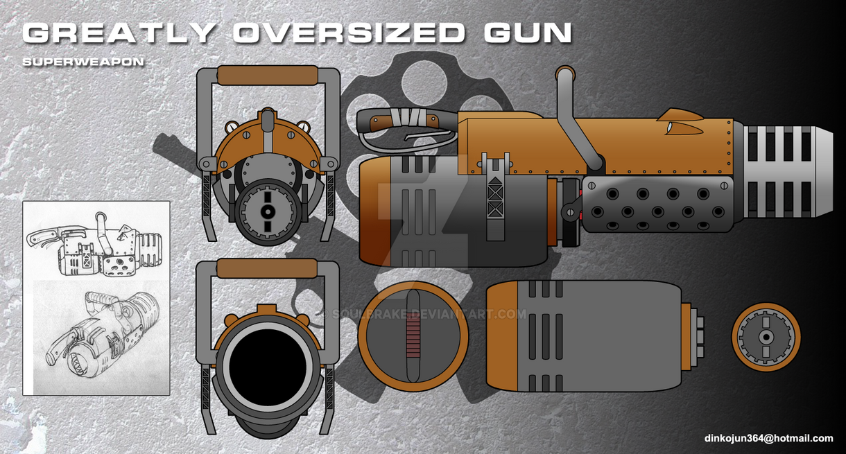 Greatly OVersized Gun by SoulBrake