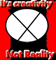 It's creativity Not Reality