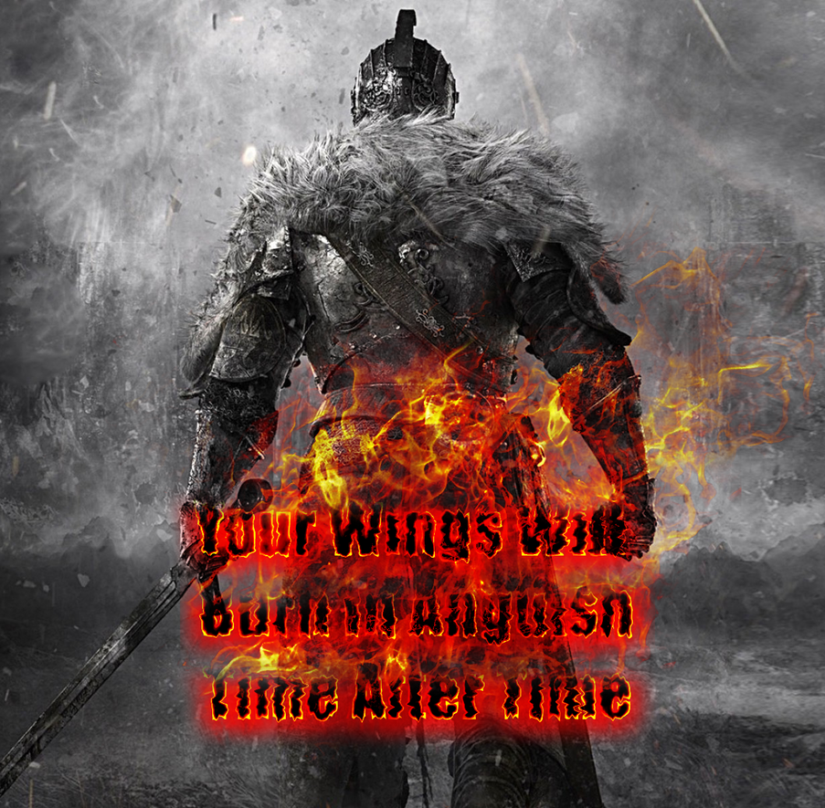 Charmant Dark Souls 2 Quote Pic By HongKongSniper On DeviantArt