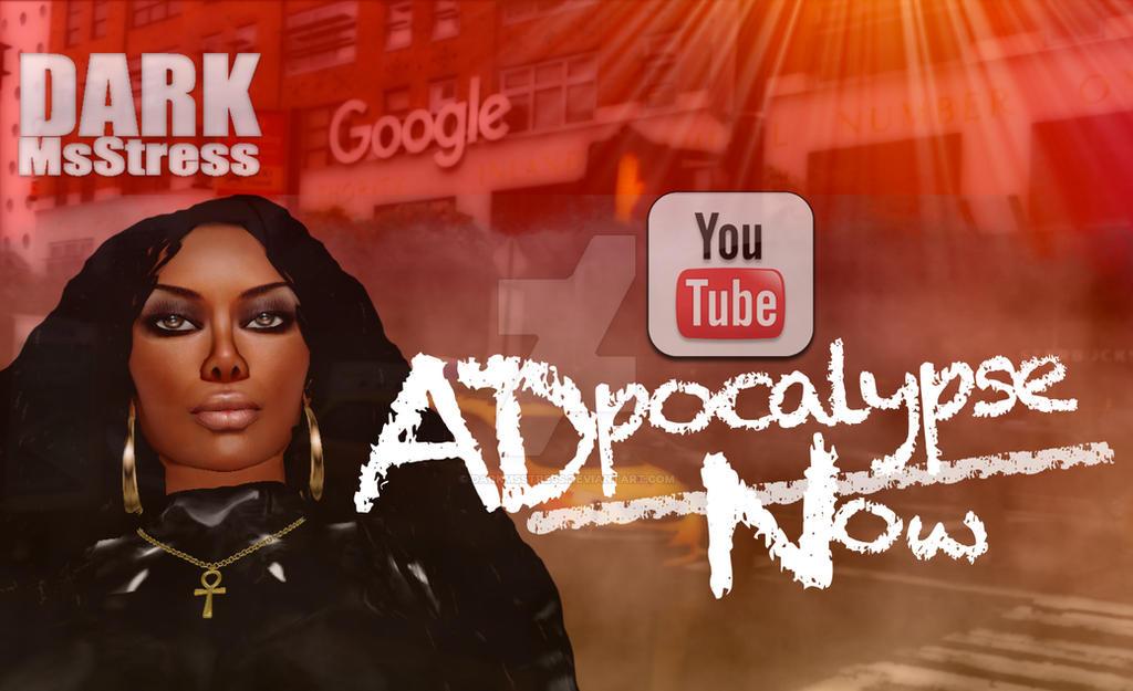 Dark MsStress YouTube AdPocalypse Now Thumbnail by DarkMsStress