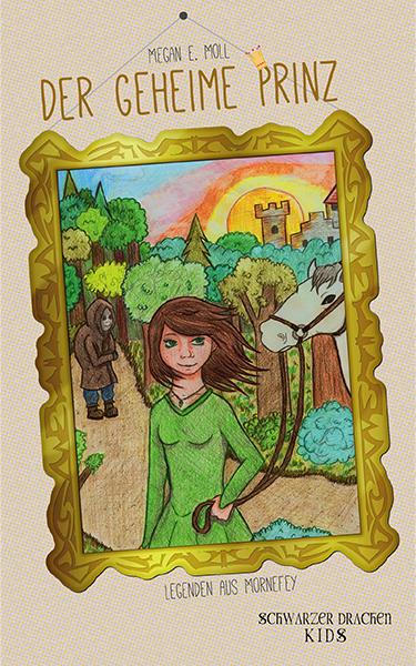 Der geheime Prinz Buchcover by Meganemoll