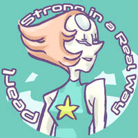 Pearl - Strong in a Real Way
