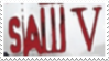 Saw V Stamp by laprasking