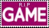 R.I.P GAME Stamp by laprasking