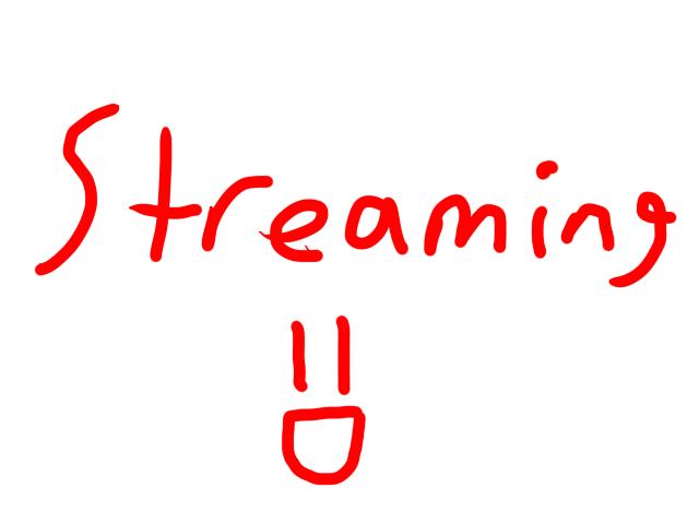 STREAMING! by laprasking