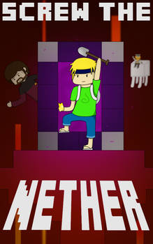 Screw the Nether