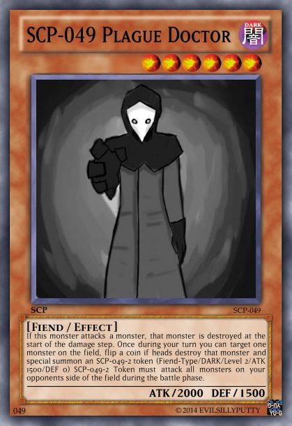 SCP-049 Yu-gi-oh card by EvilSillyPutty on DeviantArt