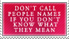 Name Calling Stamp by elithespork