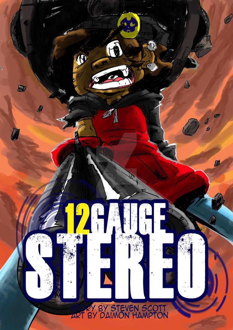 12 Gauge stereo by coolmonkeyd