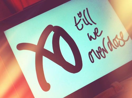 The Weeknd Xo Til We Overdose XO TIL WE OVERDOSE by ...