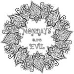 Free Colouring Page - Mondays are Evil