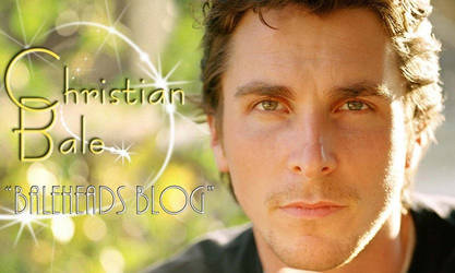 Christian Bale-Baleheads Blog by dinatzv