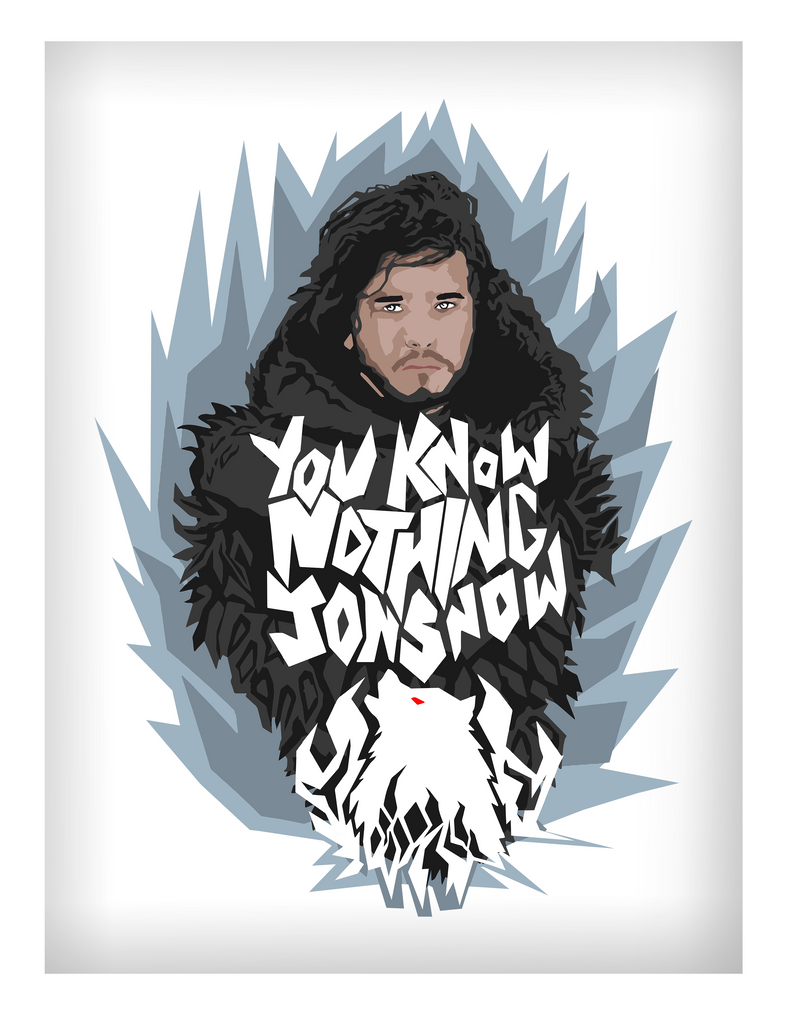 You Know Nothing Jon Snow By Maheen S