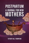 Postpartum: A Journal for New Mothers
