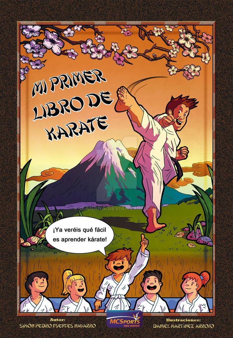 Mi Primer Libro De Karate by Ikanana