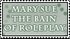 RP Stamp - Mary Sue by Foxxie-Chan