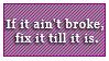 Ain't Broke, Fix it by Foxxie-Chan