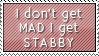 I Get Stabby by Foxxie-Chan