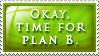 Plan B by Foxxie-Chan