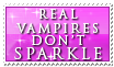 Real Vamps Dont Sparkle