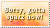 Gotta Spazz
