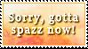 Gotta Spazz by Foxxie-Chan