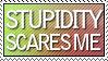Stupidity Scares me by Foxxie-Chan