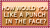 A Punch In The Face