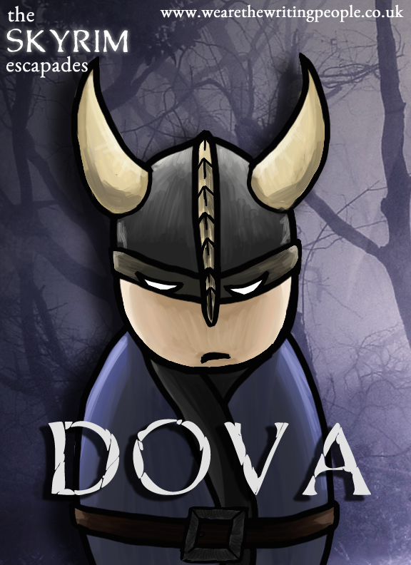 The Skyrim Escapades - DOVA