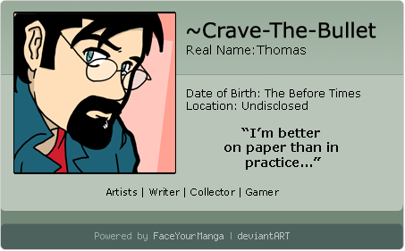 Crave-The-Bullet's Profile Picture