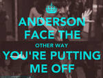 Anderson, Face the Other Way