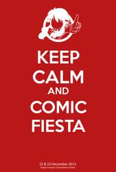 Keep Calm and Comic Fiesta by Ayare-chan