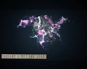 Tonight I met the stars