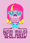 New Wave Is Not Dead