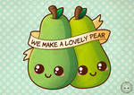 We Make  A Lovely Pear