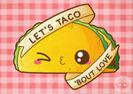 Let's Taco 'Bout Love