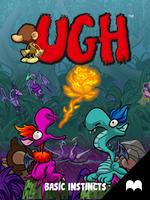 UGH: Basic Instincts - Episode 1