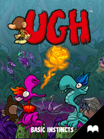 UGH: Basic Instincts - Episode 1 by Derveniotis